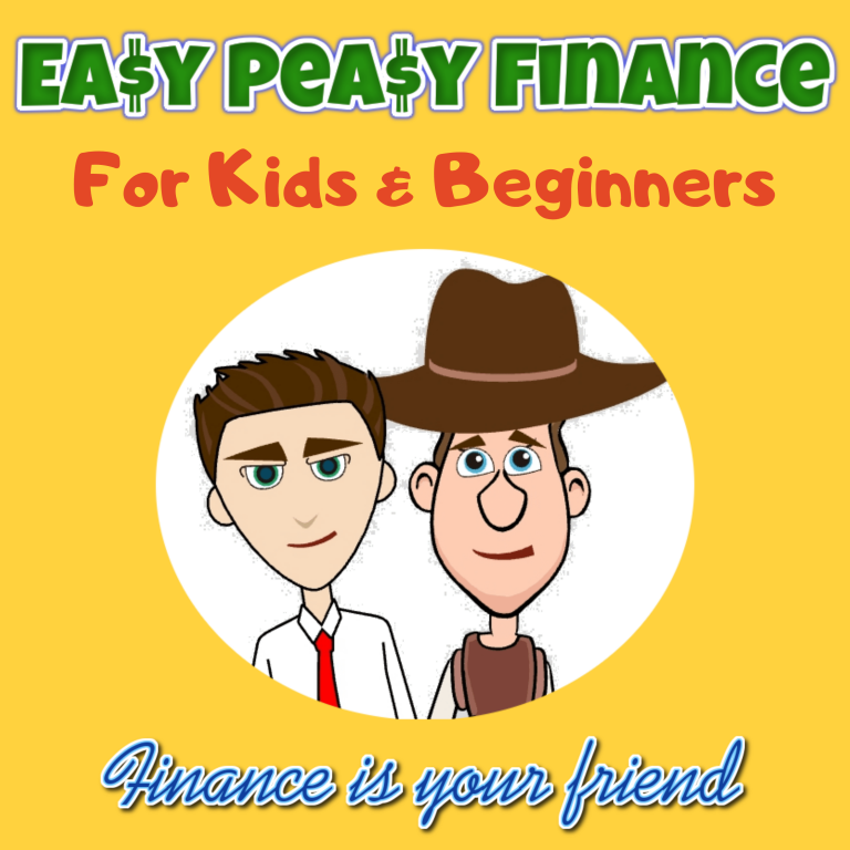 Easy Peasy Finance for Kids and Beginners