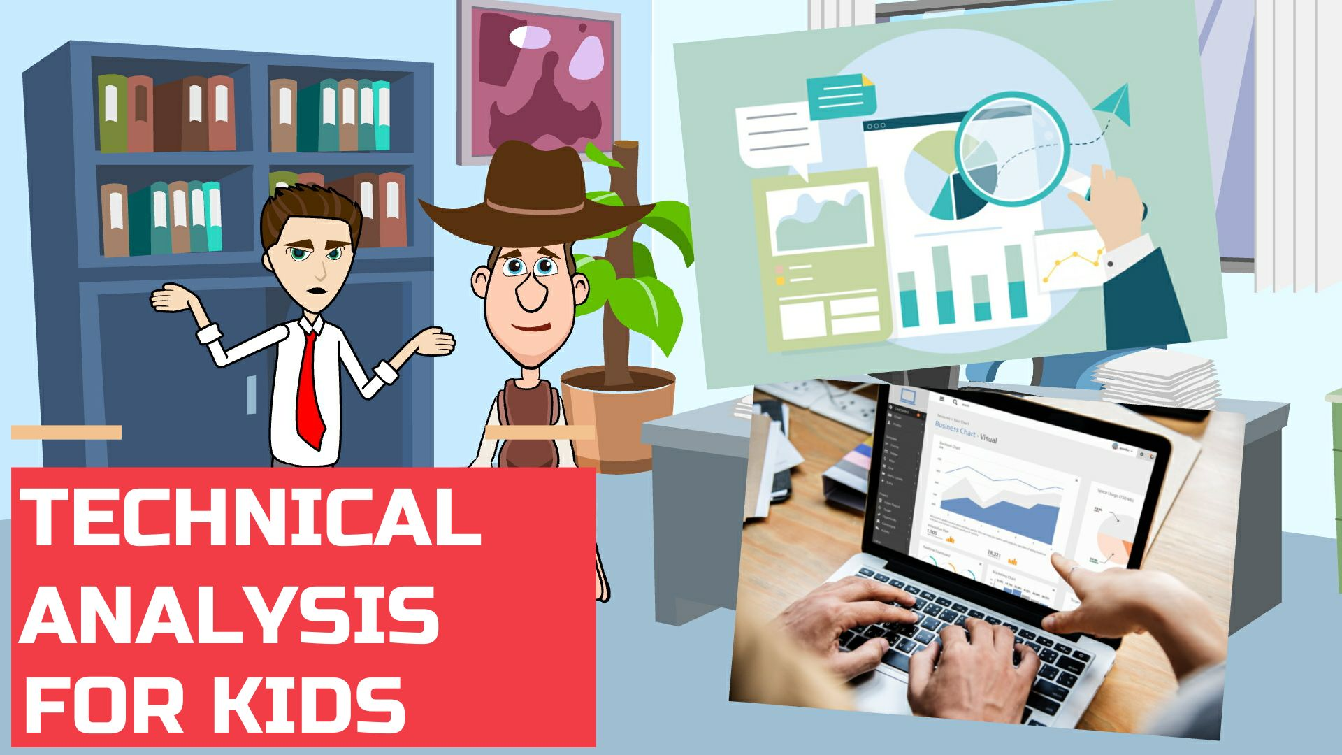Technical Analysis for Kids