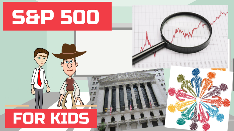 What is S&P 500? A Thorough Explanation for Kids, Teens and Beginners | 230 SandP 500