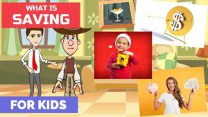 What is Saving - Saving for Kids - Kids' Financial Literacy
