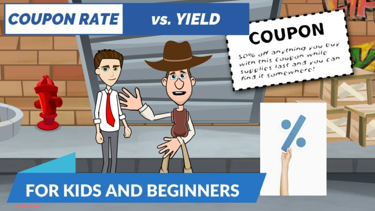 Coupon Rate vs Yield for a Bond – Easy Peasy Finance for Kids and Beginners – Podcast