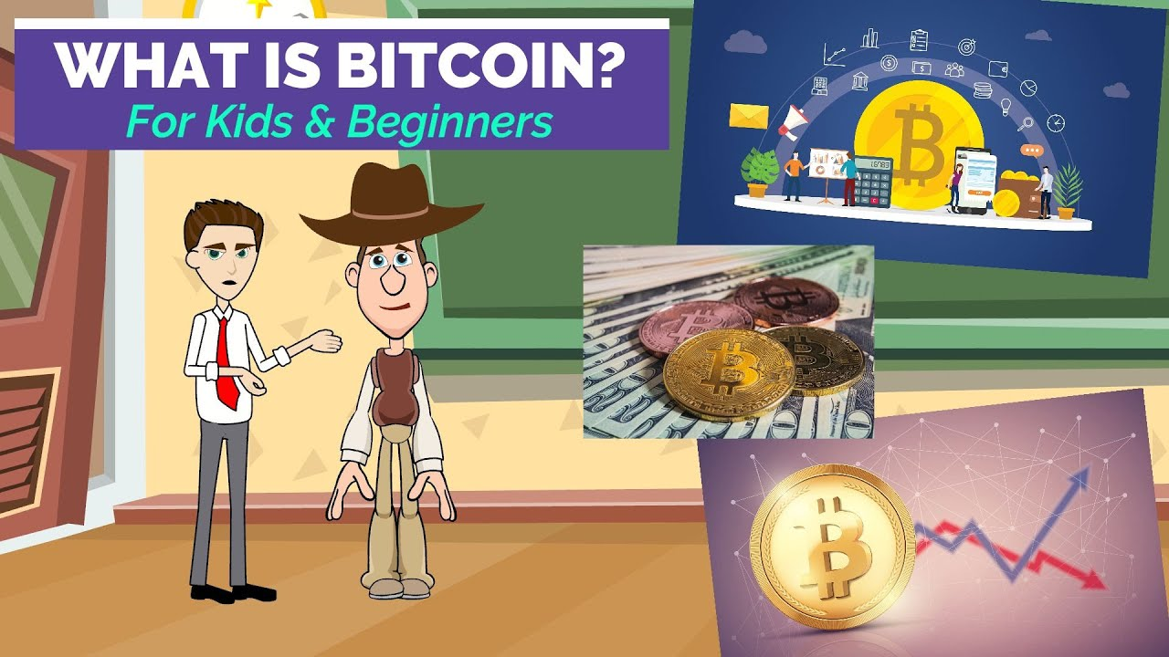 What is Bitcoin for Kids and Beginners