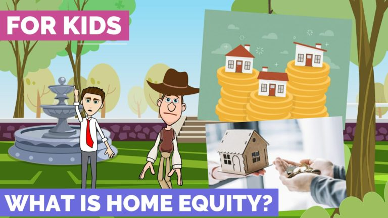 What is Home Equity – Easy Peasy Finance for Kids and Beginners – Podcast