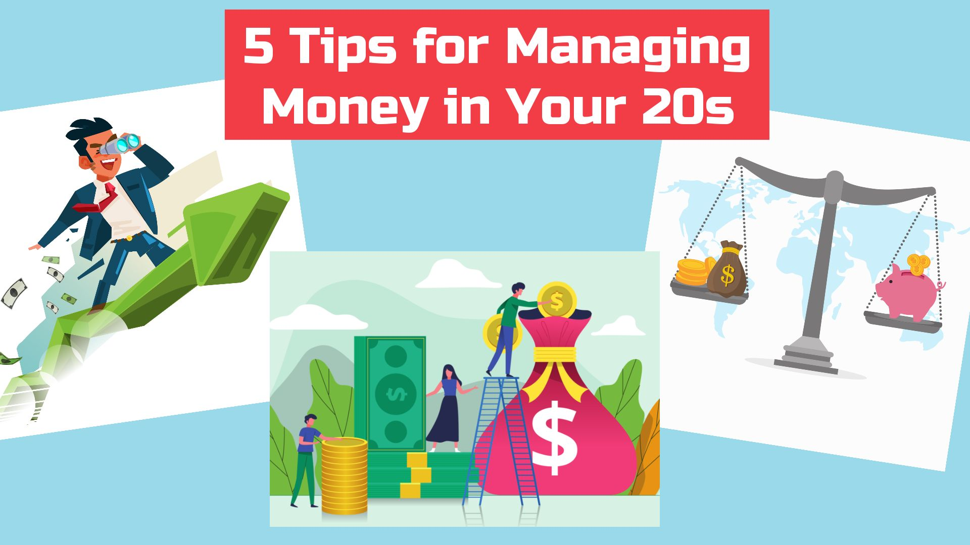 5 Tips for Managing Money in Your 20s
