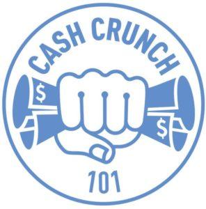 Cash Crunch 101