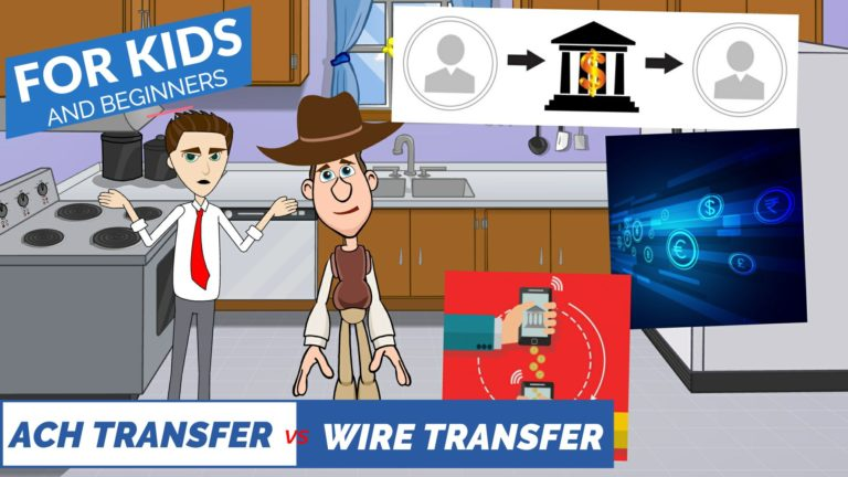 ACH Transfer vs Wire Transfer – Easy Peasy Finance for Kids and Beginners – Podcast