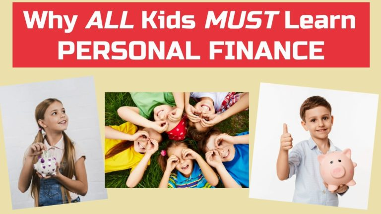 7 Reasons ALL Kids Must Learn About Personal Finance – Easy Peasy Finance for Kids and Beginners – Podcast